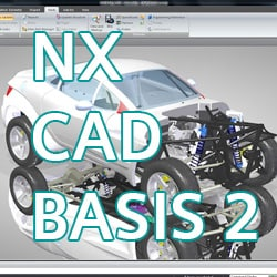 NX CAD Basis 2 - Schulung